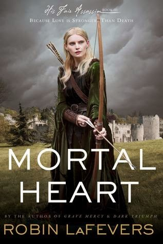 Review:  Mortal Heart (His Fair Assassin #3) by Robin LaFevers