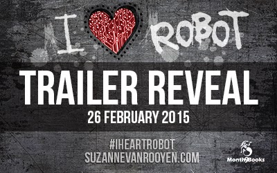 Book Trailer Reveal:  I Heart Robot by Suzanne van Rooyen