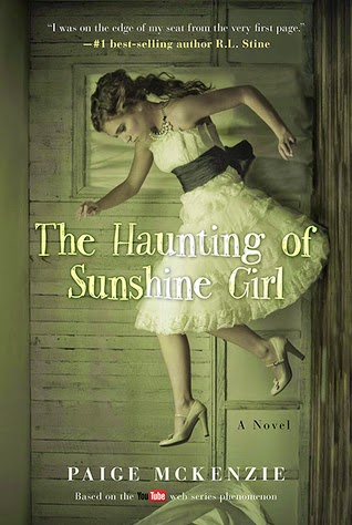 Review:  The Haunting of Sunshine Girl by Paige McKenzie