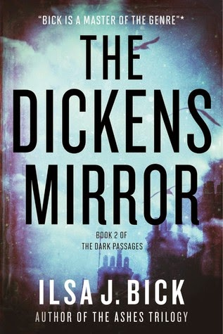 Review (Part 2):  The Dickens Mirror (Dark Passages #2) by Ilsa J. Bick