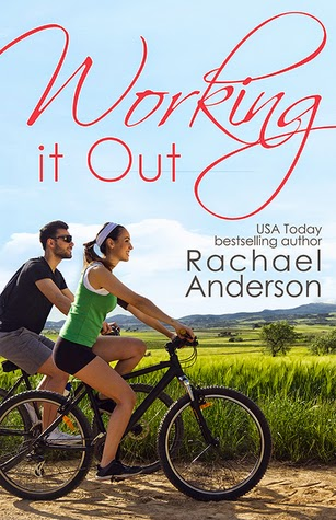 Review: Working it Out by Rachael Anderson