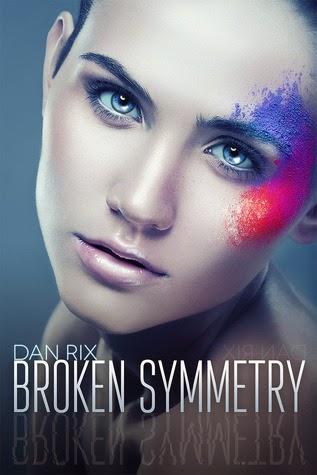 Review: Broken Symmetry by Dan Rix (TBR Challenge #4)