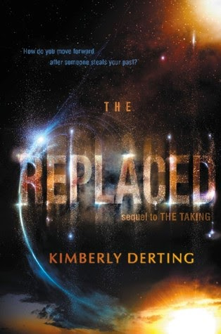 Review:  The Replaced (The Taking #2) by Kimberly Derting