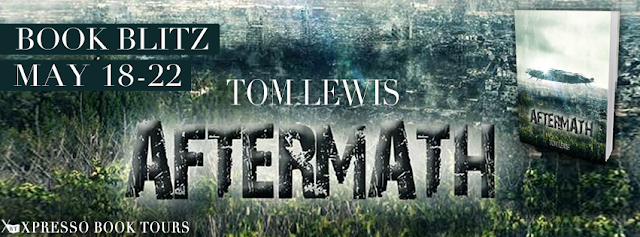 Book Blitz:  Aftermath by Tom Lewis