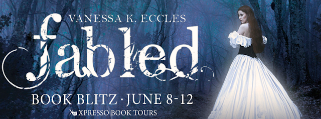 Book Blitz:  Fabled by Vanessa K. Eccles