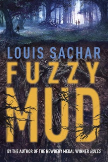 Review:  Fuzzy Mud by Louis Sachar