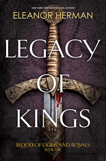 Review:  Legacy of Kings (Blood of Gods and Royals #1) by Eleanor Herman