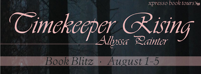 Book Blitz and Giveaway:  Timekeeper Rising by Allyssa Painter