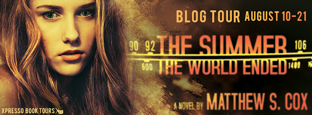 Review and Blog Tour:  The Summer the World Ended by Matthew S. Cox (Giveaway)