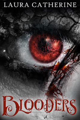 Cover Reveal:  Blooders by Laura Catherine