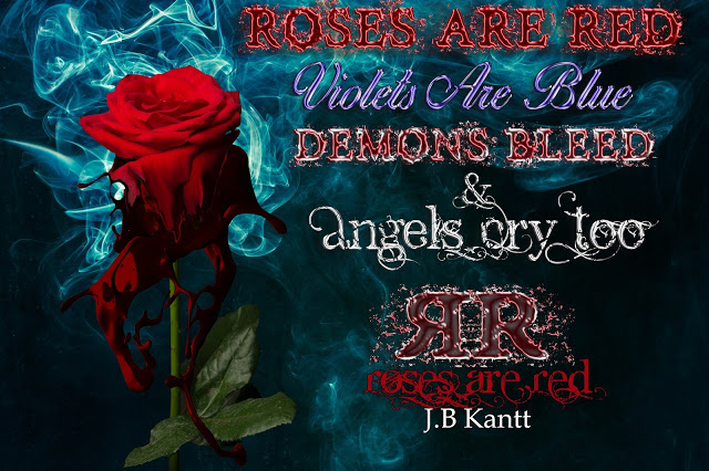 Promo Post:  Roses are Red by J.B. Kantt