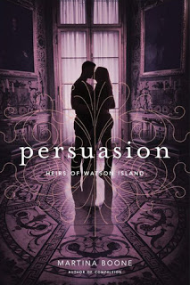 Review:  Persuasion (The Heirs of Watson Island #2) by Martina Boone