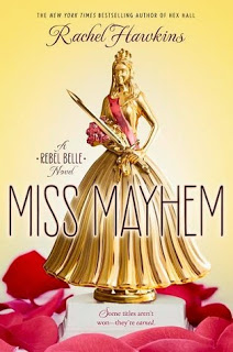 Audiobook Review:  Miss Mayhem (Rebel Belle #2) by Rachel Hawkins
