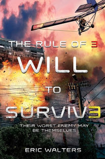 Review: Will to Survive (The Rule of Three #3) by Eric Walters