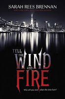 Review:  Tell the Wind and Fire by Sarah Rees Brennan