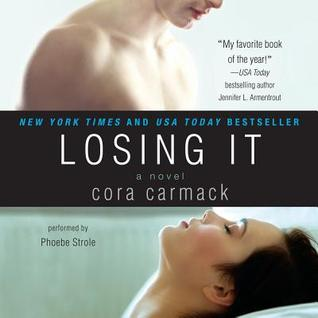 Audiobook Review:  Losing It by Cora Carmack