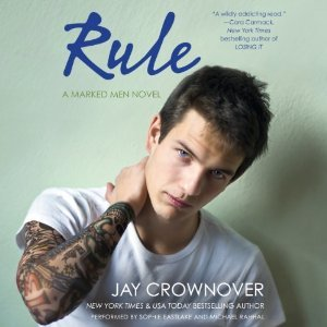 NA Audiobook Review:  Rule (Marked Men #1) by Jay Crownover