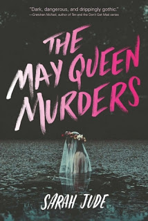 YA Review:  The May Queen Murders by Sarah Jude