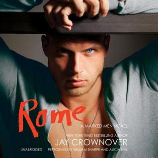 Audiobook Review: Rome (Marked Men #3) by Jay Crownover