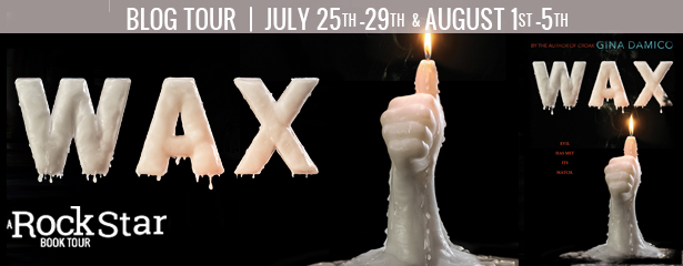 Blog Tour:  Review and Giveaway – Wax by Gina Damico