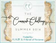 Summer 2016 Comment Challenge August Sign-Up Post
