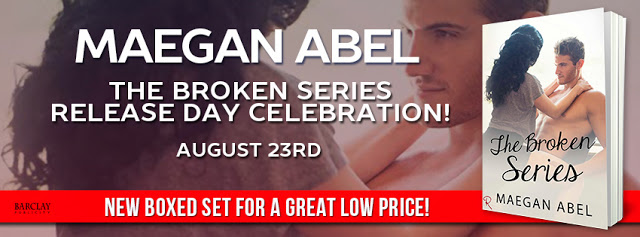 Maegan Abel's The Broken Series Box Set Release Day Celebration and Giveaway