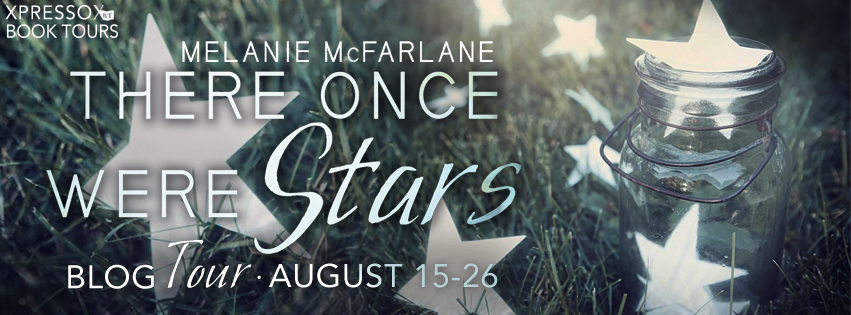 Blog Tour – Author Interview and Giveaway:  There Once Were Stars by Melanie McFarlane