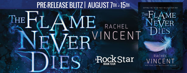 Pre-Release Blitz and Giveaway:  The Flame Never Dies (The Stars Never Rise #2) by Rachel Vincent