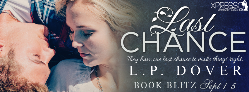 Book Blitz and Giveaway – Last Chance:  A Second Chances novel by L.P. Dover