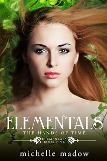 Cover Reveal – Elementals #5:  The Hands of Time by Michelle Madow