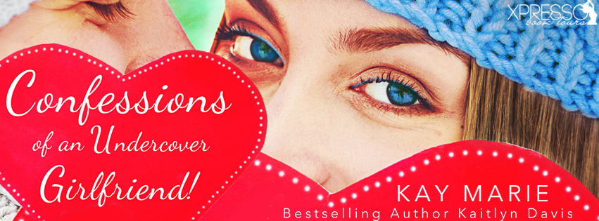 Cover Reveal:  Confessions of an Undercover Girlfriend by Kay Marie