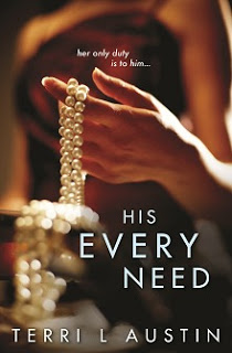 Review:  His Every Need (Beauty and the Brit #1) by Terri L. Austin