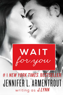 Review: Wait for You by Jennifer L. Armentrout