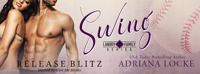 Release Blitz and Giveaway:  Swing (Landry Family #2) by Adriana Locke