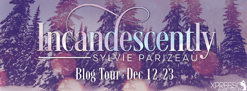 Promo Post and Giveaway:  Incandescently by Sylvie Parizeau