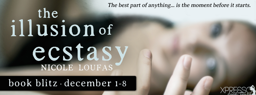 Book Blitz and Giveaway:  The Illusion of Ecstasy by Nicole Loufas