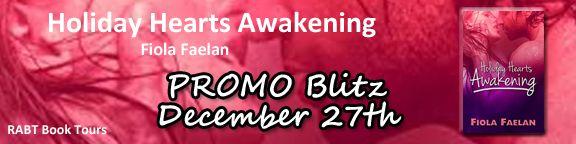Promo Blitz:  Holiday Hearts Awakening by Fiola Faelan