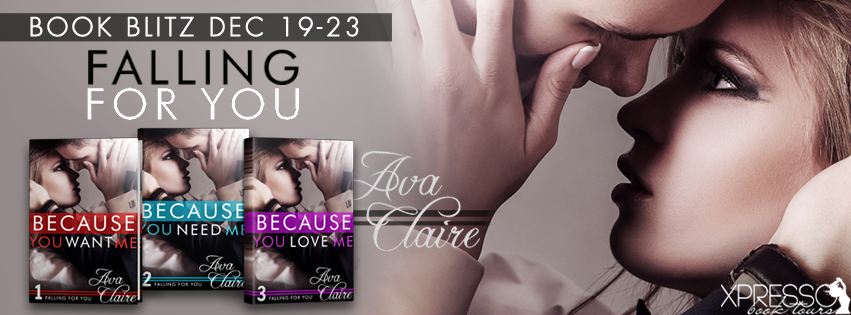 Book Blitz and Giveaway:  Because You Want Me (Falling for You Series) by Ava Claire