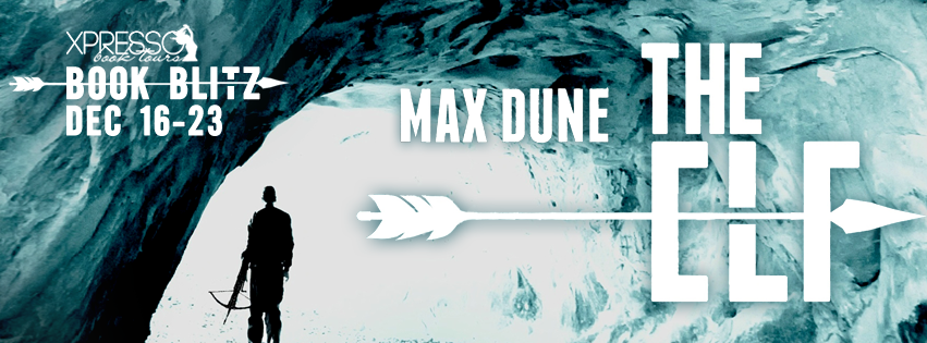 Book Blitz and Giveaway:  The Elf by Max Dune