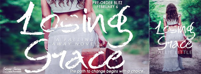 Pre-Order Blitz and Giveaway – Losing Grace:  A Falling Away Stand-Alone Novel by Allie Little
