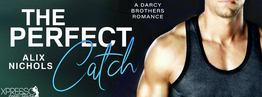 Cover Reveal and Giveaway:  The Perfect Catch (A Darcy Brothers Romance) by Alix Nichols