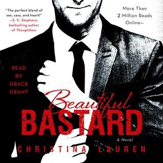 Audiobook Review:  Beautiful Bastard Series #1, 2, and 4 by Christina Lauren