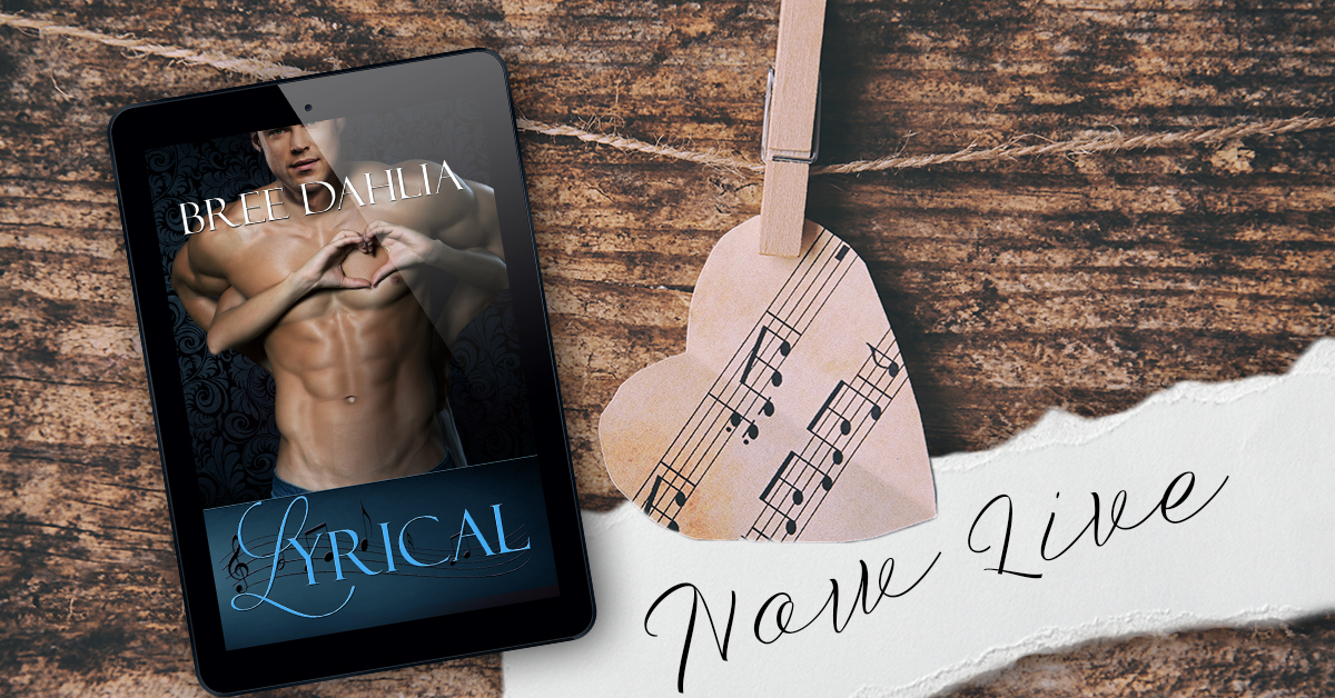 Release Day and Giveaway:  Lyrical (Legal Series #2) by Bree Dahlia #LyricalRelease