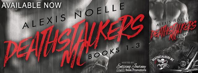 Promo Post:  Deathstalkers MC Series – Books 1-3 by Alexis Noelle