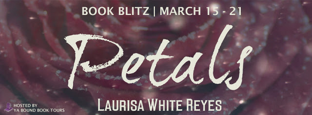 Book Blitz and Giveaway:  Petals by Laurisa White Reyes