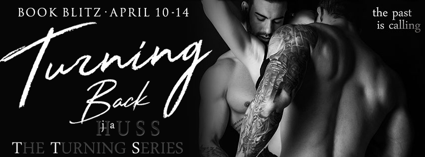 Book Blitz and Giveaway:  Turning Back (Turning #2) by J.A. Huss