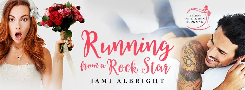 Release Blitz:  Running from a Rock Star by Jami Albright