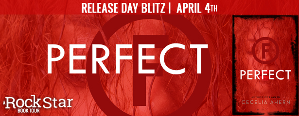 Release Day Blitz and Giveaway:  Perfect (Flawed #2) by Cecelia Ahern
