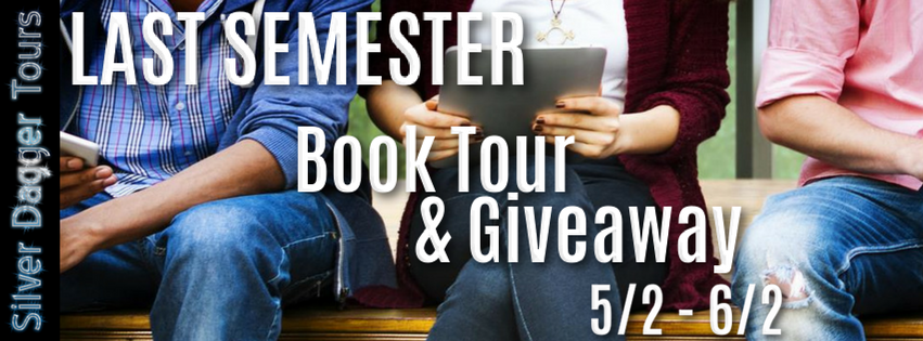 Book Tour and Giveaway:  Last Semester by Corine Mekaouche
