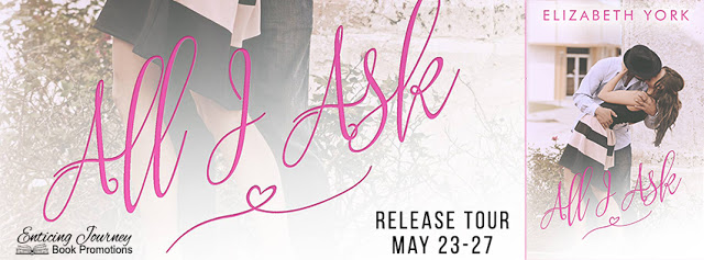 Release Tour:  All I Ask by Elizabeth York